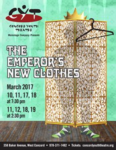 The Emperor's New Clothes March 10, 11, 17, 18 at 7:30 pm March 11, 12, 18, 19 at 2:30 pm