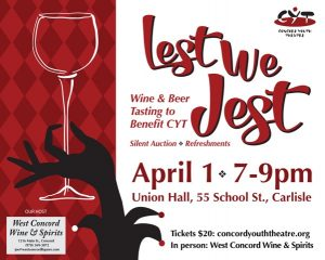 Lest We Jest – April 1st CYT Wine Tasting Fundraiser