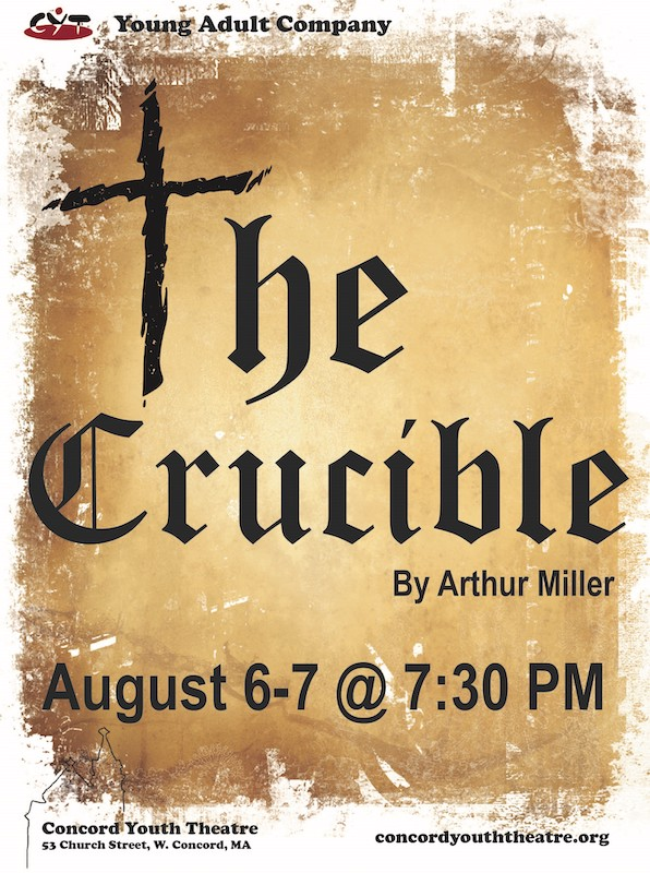 Come See The Crucible – CYT's Last Show of the Summer Season!