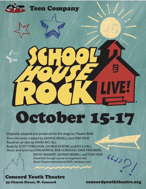 Get Your Tickets for CYT's Teen Show – Schoolhouse Rock Live!